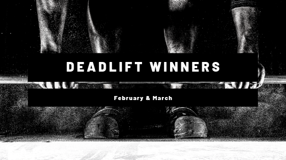 February & March Deadlift Winners